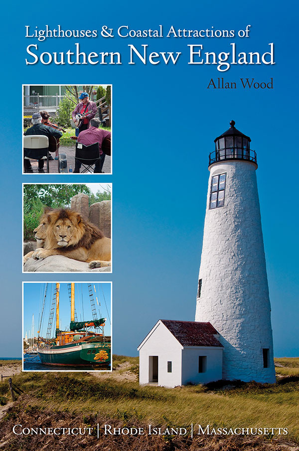 Book - Lighthouses and Coastal Attractions of Southern New England: Connecticut, Rhode Island, and Massachusetts.